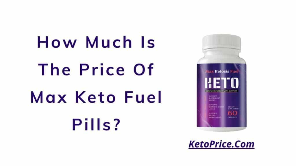max-ketosis-fuel-price